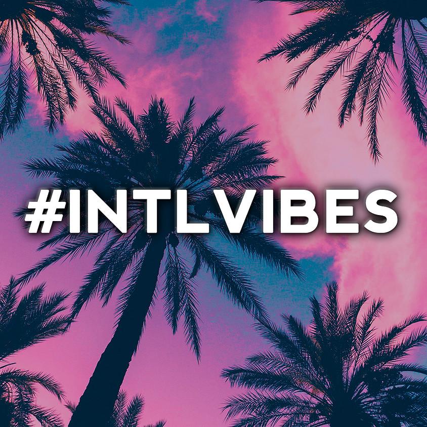 #INTLVIBES: Ladies Night