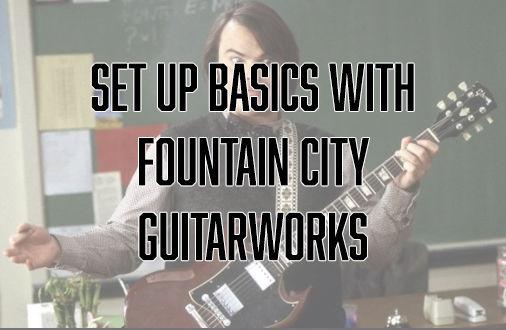 Electric Guitar Set Up Basics