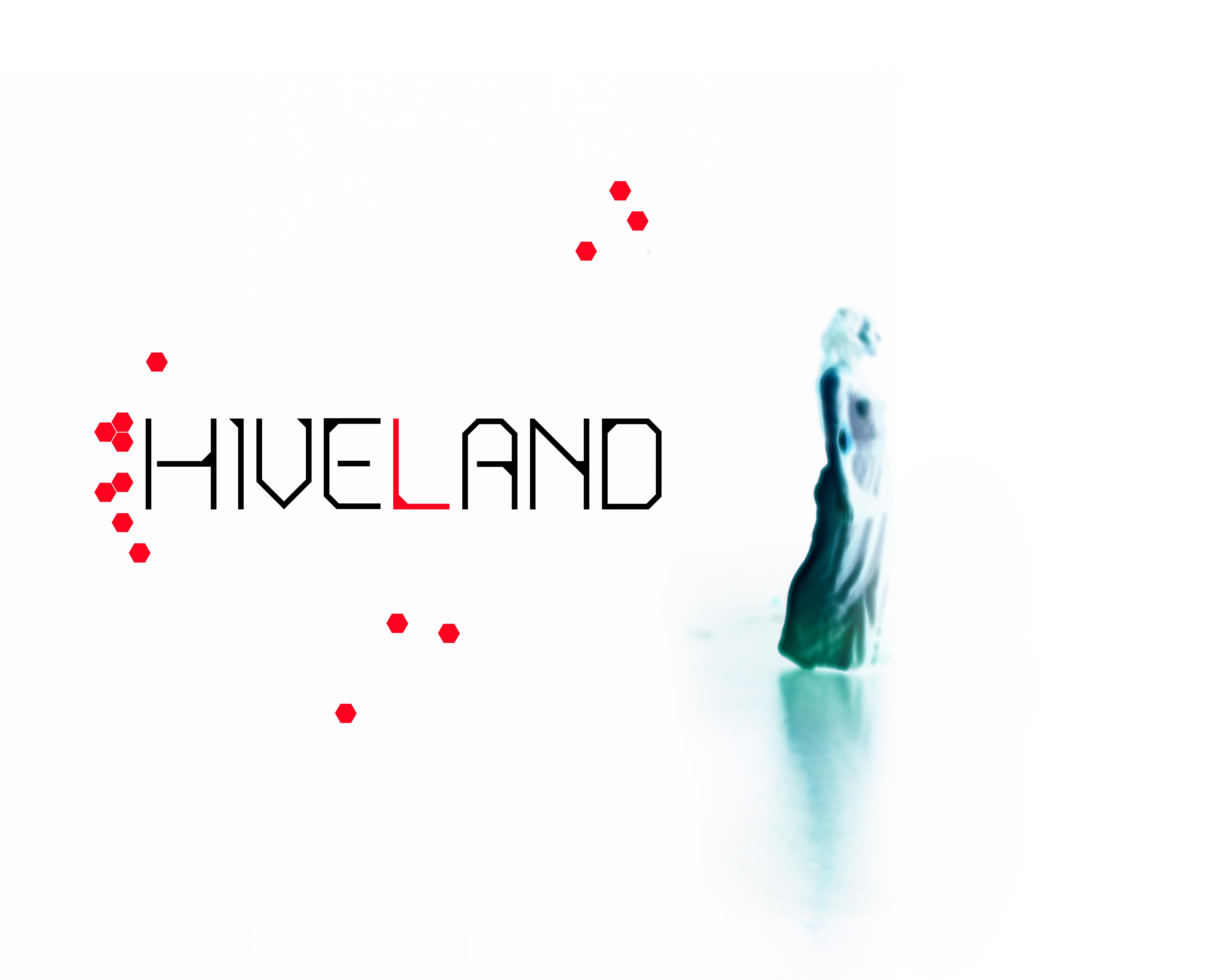HIVELAND