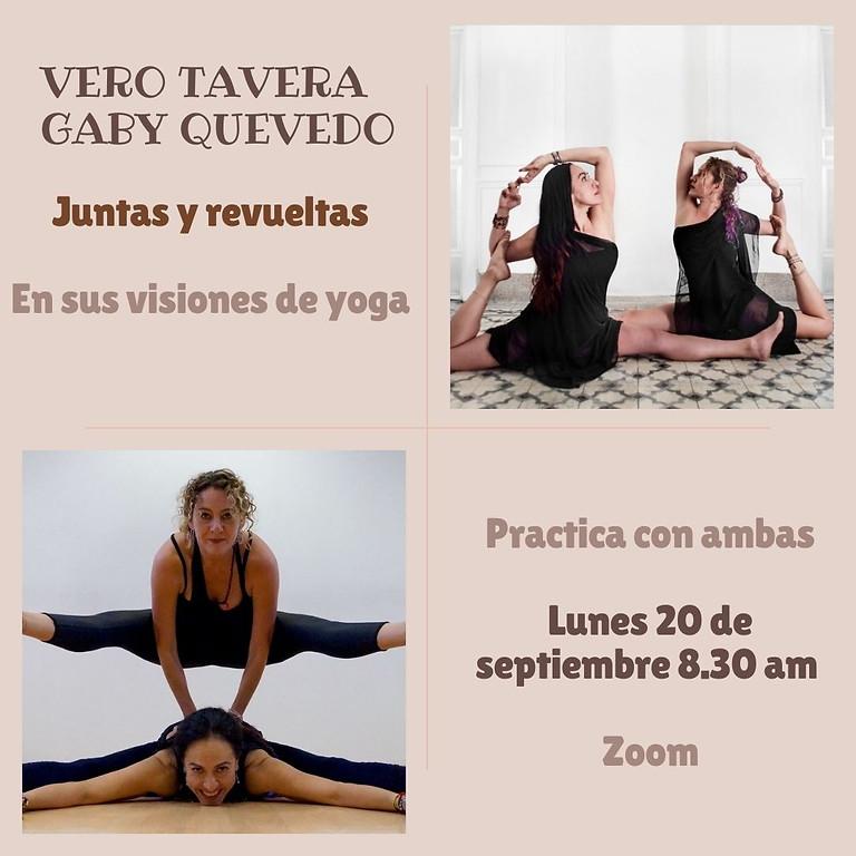 Juntas y Revueltas - Vero Tavera y Gaby Quevedo