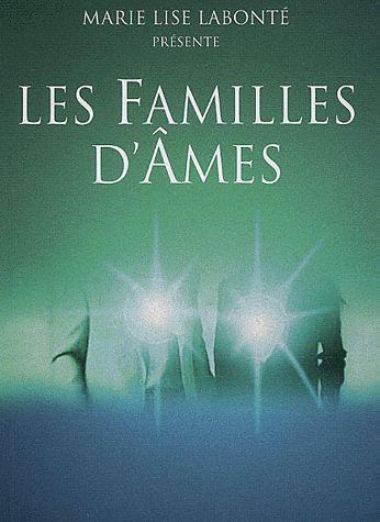 """Livre: """" LES FAMILLES D'ÂMES """""""