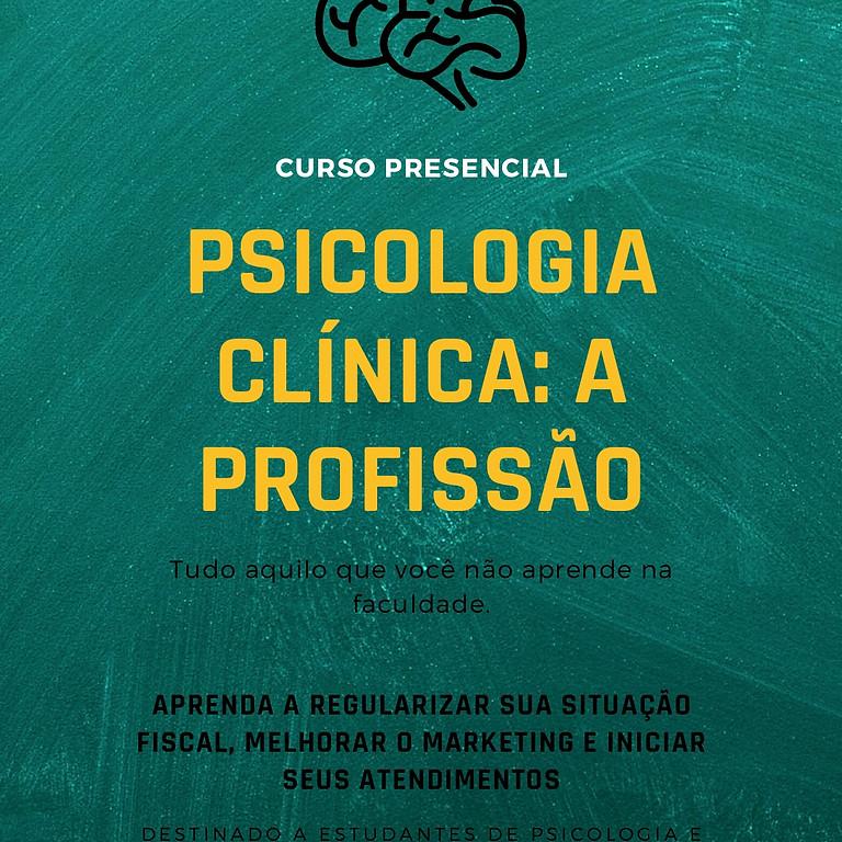 Psicologia Clínica: a profissão