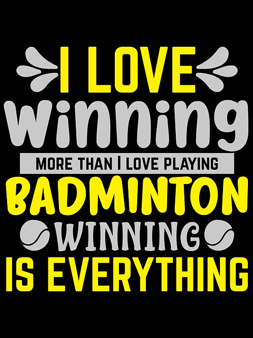 I Love winning more than