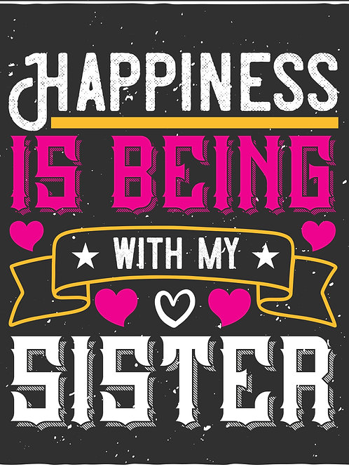 Happiness is being with my sister - 02