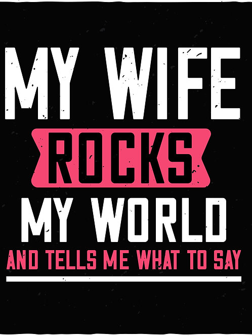 My wife rocks my world