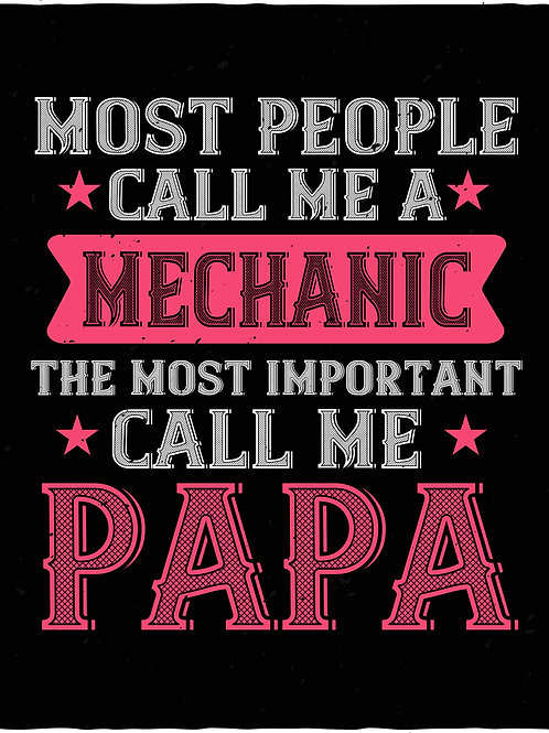 Most people call me a mechanic the most