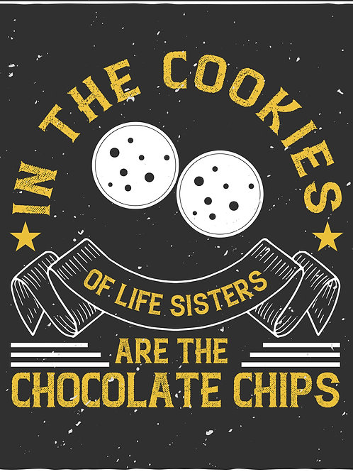 In the cookies of life sisters are