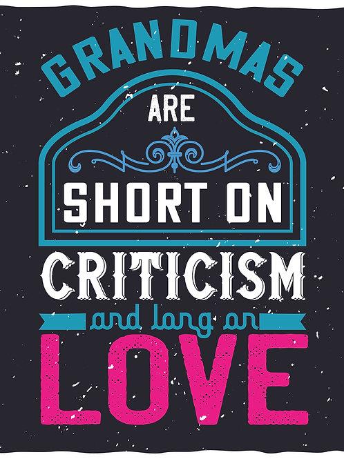 Grandmas afre short on criticism