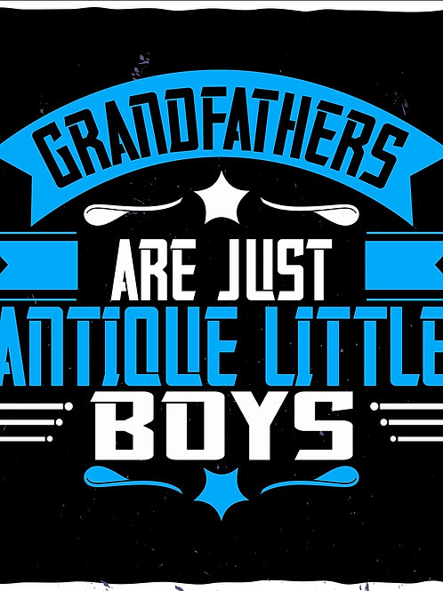 Grandfathers are just antique little boys