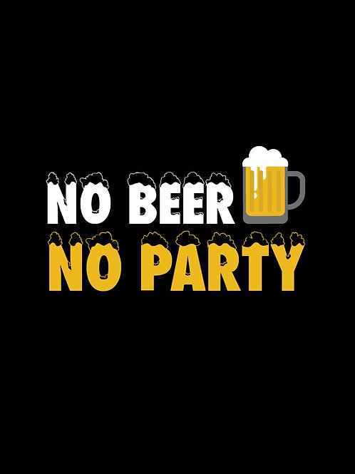 No Beer No Party
