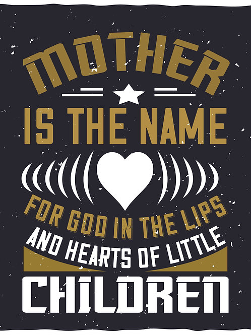 Mother is the name for God in the lips