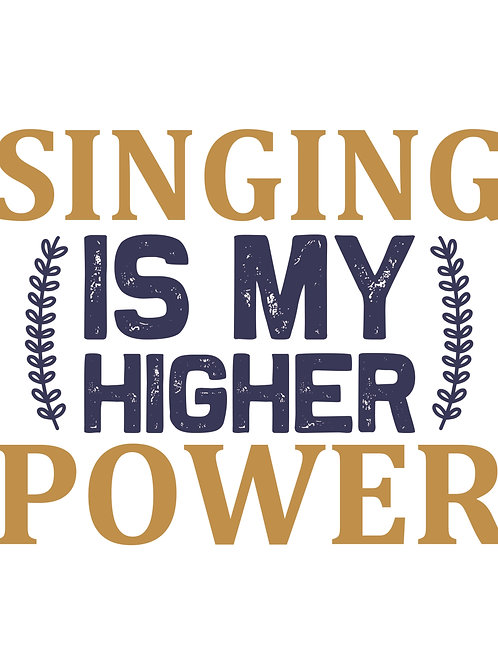Singing my higher power