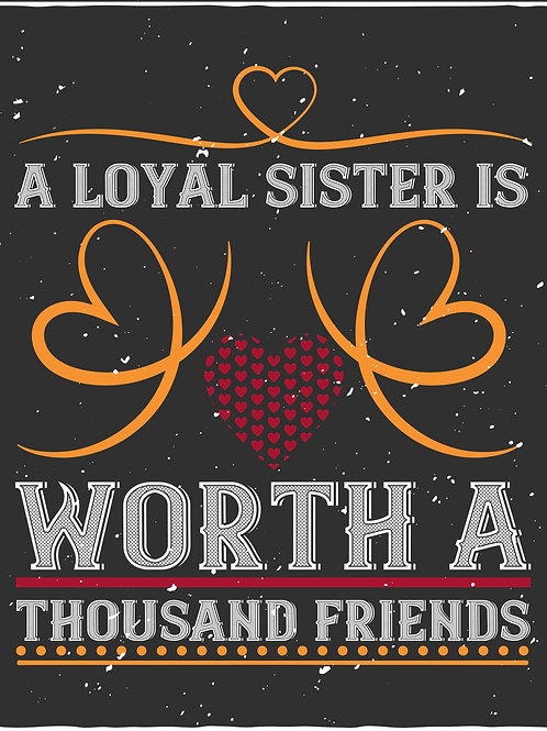 A sister is worth a thousand friends - 02