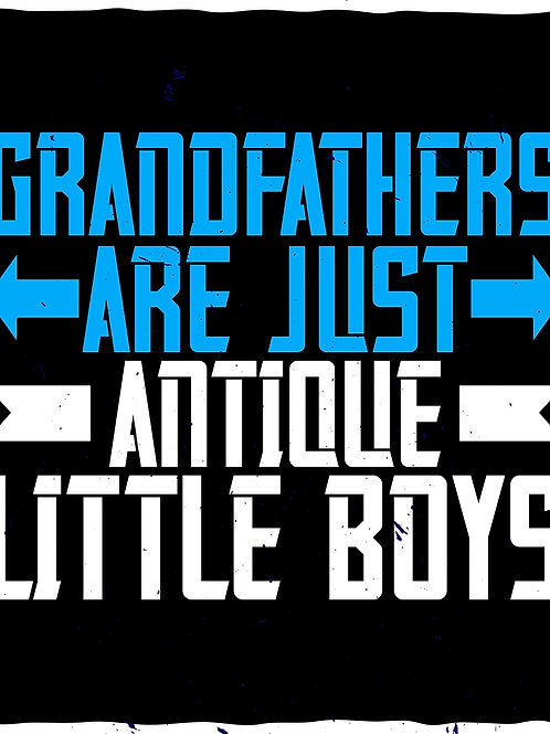 Grandfathers are just antique little boys - 03