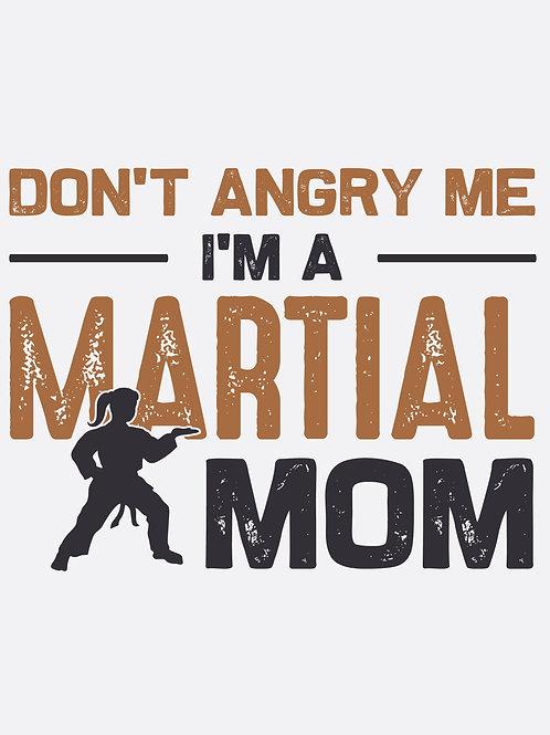 Don't angry me...Mom