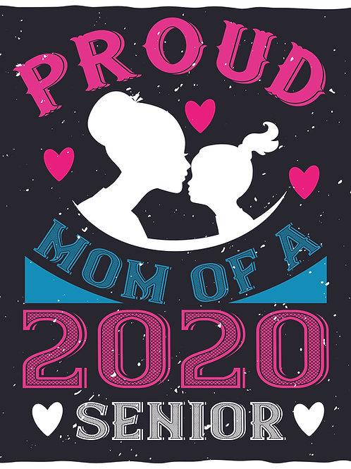 Proud mom of a 2020 senior