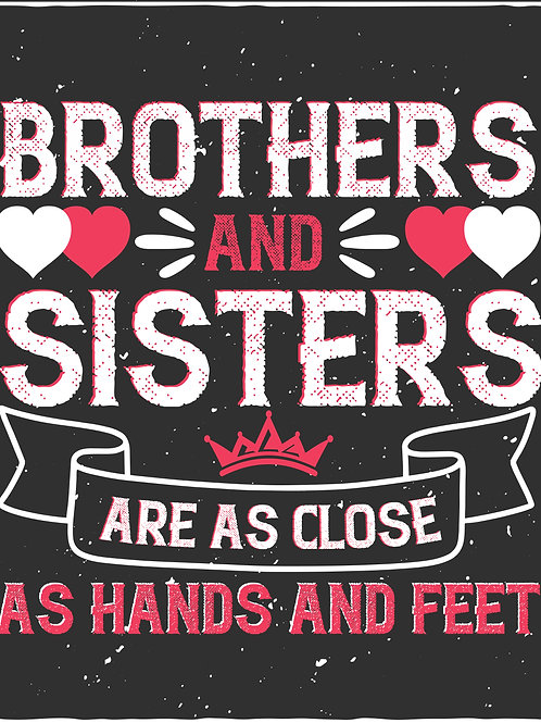 Brothers and sisters are as close as hands and feet