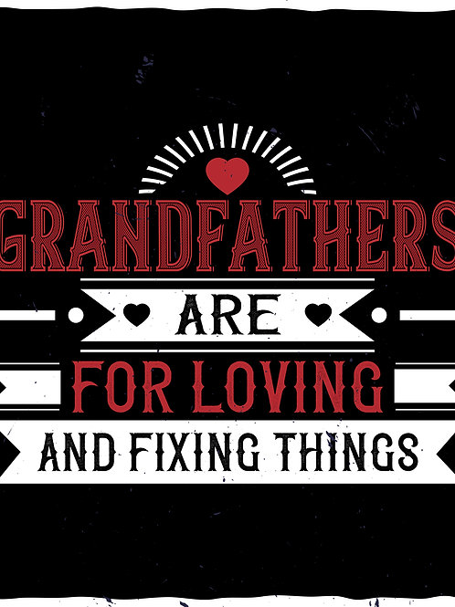 Grandfathers are for loving