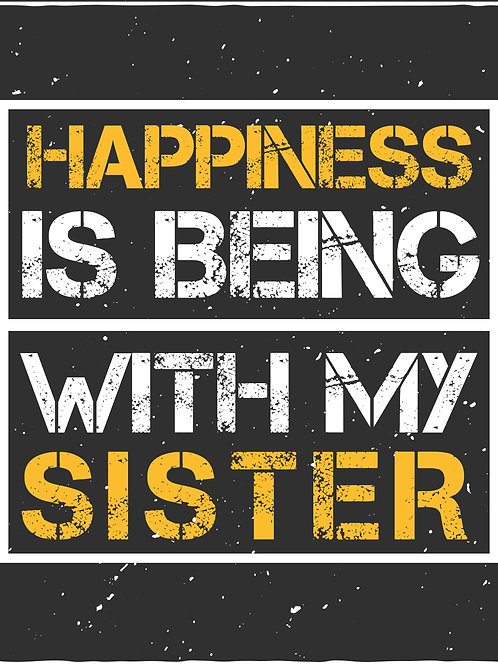 Happiness is being with my sister - 03