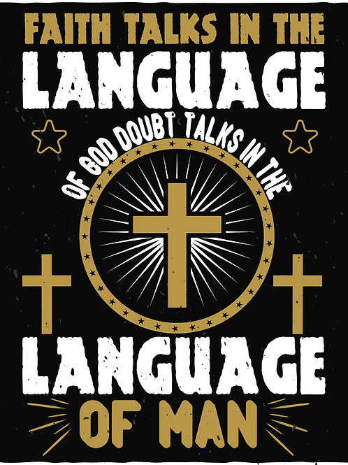 Faith talks in the language