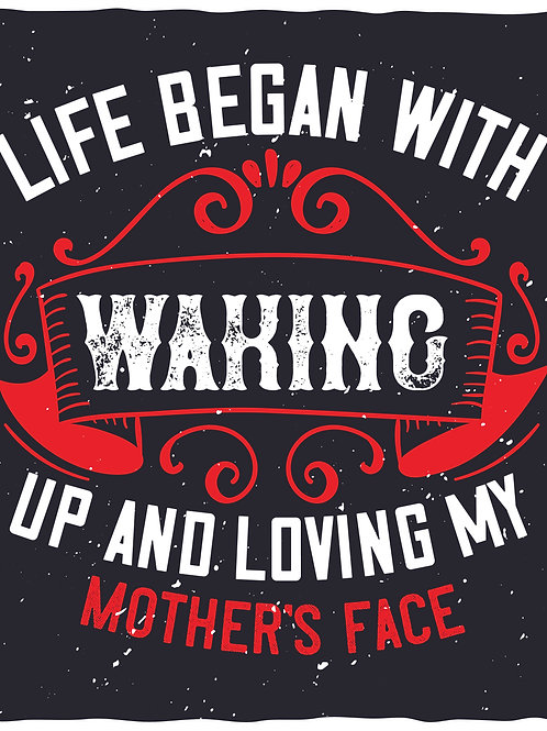 Life begain with waking up