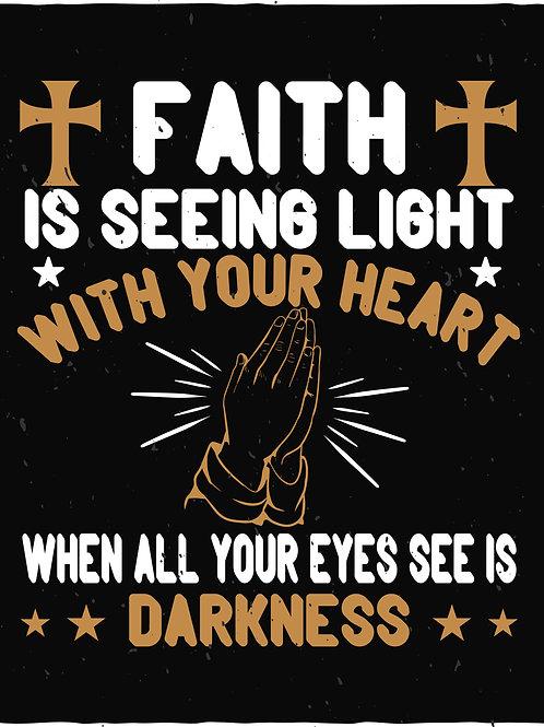 Faith is seeing light