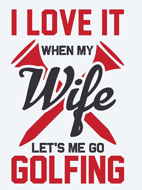I love it when my wife