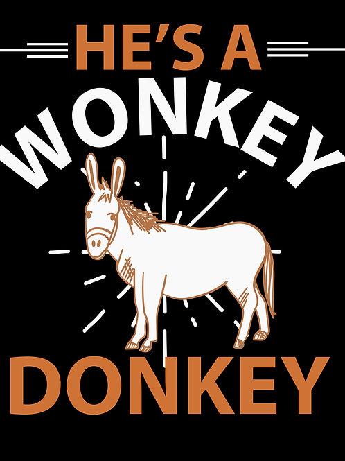 He's a wonkey donkey