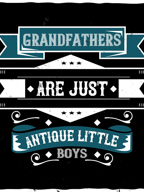 Grandfathers are just antique little boys - 04