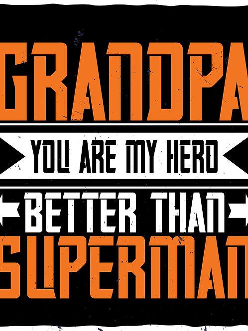 Grandpa you are my hero