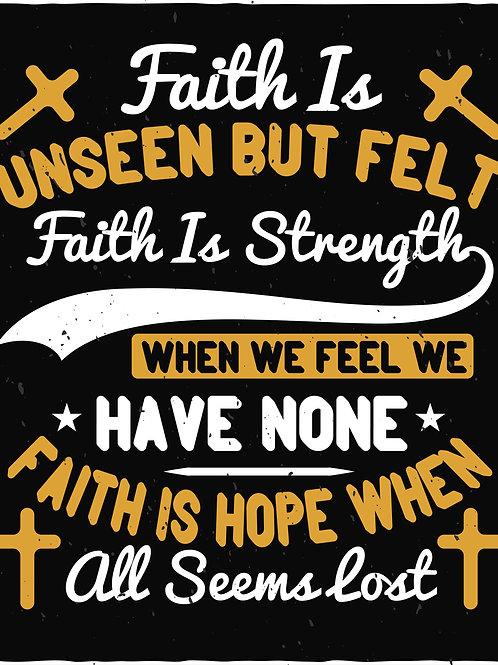 Faith is unseen
