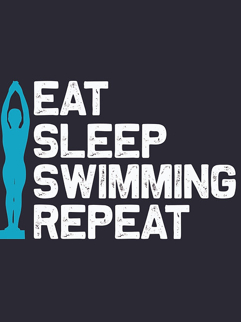 Eat Sleep Swimming