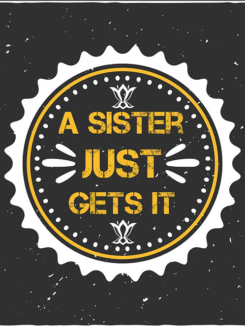 A sister just gets it - 02