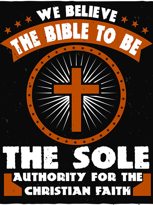 We believe the Bible to be the sole