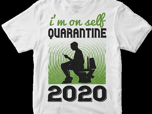 I'm on self Quarantine 2020