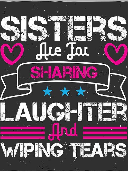 Sisters are for sharing