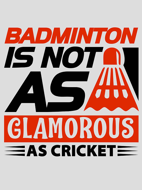 Badminton is not as