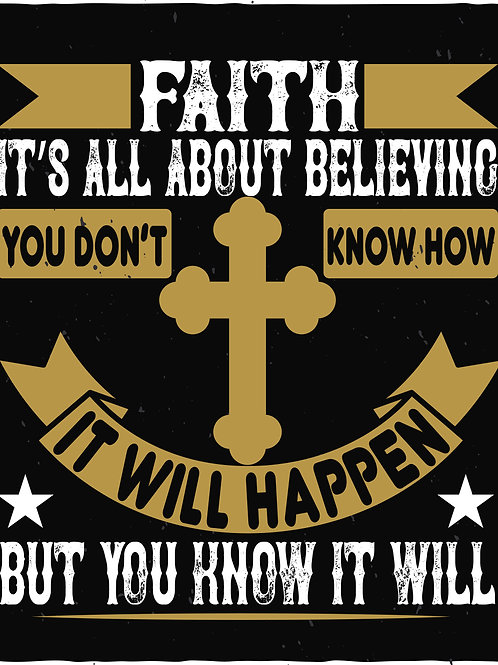 Faith is all about believing