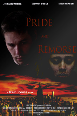 """Official Poster for """"Pride and Remorse"""""""