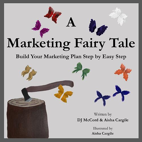 A Marketing Fairy Tale