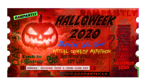"HALLOWEEK 2020 Comedy Marathon is coming! October 26-29, 2020! Four nights of LIVE virtual stand-up, sketches, roasts, costume contests, spoofs, parodies, and more! Join us in the RAMPANTLY Zoom Room and ""get on grid"" with us for this special, First Annual event! 🦇"
