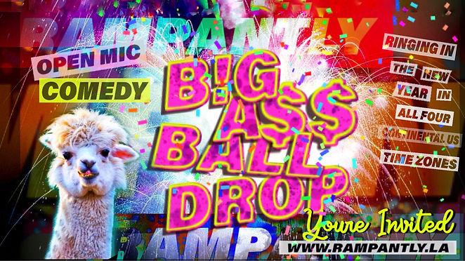 Rampantly LA Big Ass Ball Drop 2020 New Years Eve Stand-up Comedy Open Mic Alpaca Design H