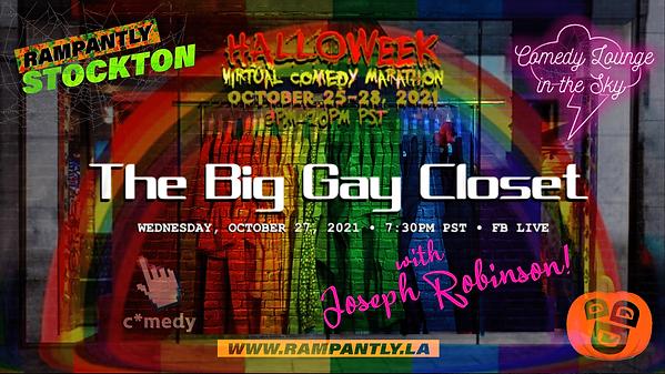 The Big Gay Closet Joseph Robinson Stockton CA logos Halloweek 2021 Virtual Comedy Maratho