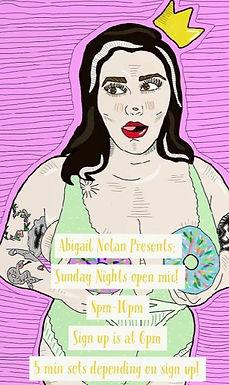Abigail Nolan Presents Sunday Nights Open Mic
