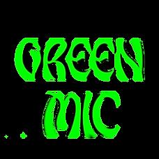 Green Mic #7