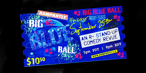 Blue Mic's twelve audience favorite comics show you where it's at with their best blue comedy! Ripping and roaring, baby! This is a virtual, live-streaming event.