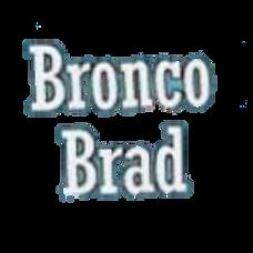 Bronco Brad Dang Tootin' Good Time Show [LV420ComedyFest]
