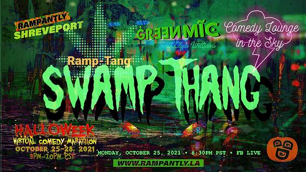 Swamp Thang Ramp Tang RampTang Green Mic Clyde Williams Shreveport logos Halloweek 2021 Vi