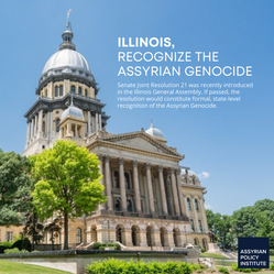 ILLINOIS, RECOGNIZE THE ASSYRIAN GENOCID