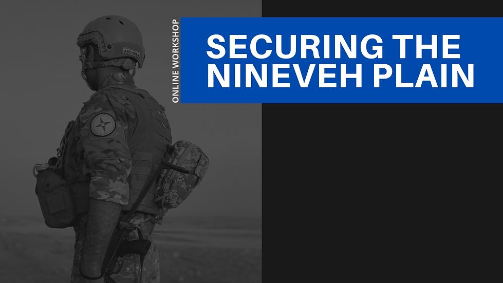 Workshop - Securing the Nineveh Plain 2.